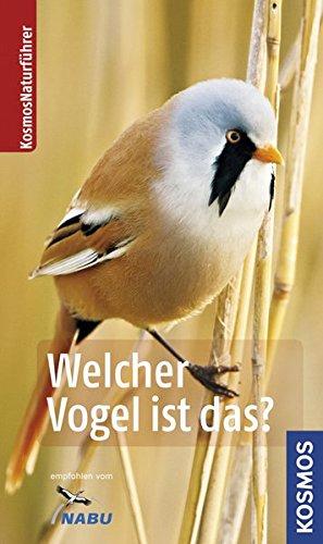 Preisvergleich Produktbild Welcher Vogel ist das (Kosmos-Naturführer)