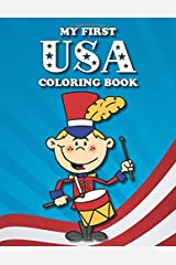 My First USA Coloring Book: Lots of great America-themed pictures for toddlers to color (Coloring Books for Toddlers) Paperback
