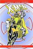 X-Men - L'intégrale 1981, tome 5
