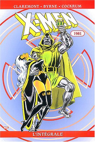 X-Men : L'intégrale 1981, tome 5 par Chris Claremont