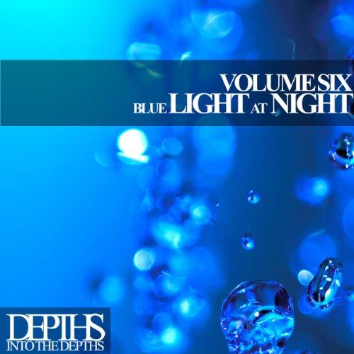 Blue Light At Night, Vol. Six ...