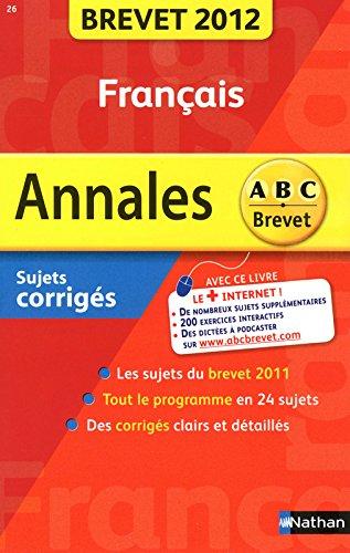ANNALES BREVET 2012 FRANCAIS