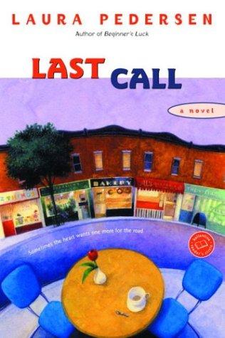 Last Call (Ballantine Reader's Circle)