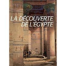 La découverte de l'Égypte (Beaux Livres)