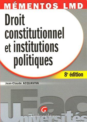 Droit constitutionnel et institutions politiques par Jean-Claude Acquaviva