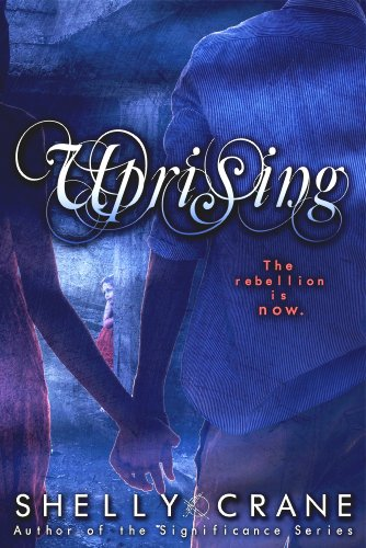 Uprising (A Collide Novel, Volume 2) (Collide series) (English Edition)