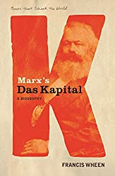 Marx's Das Kapital: A Biography (A Book that Shook the World) (BOOKS THAT SHOOK THE WORLD)