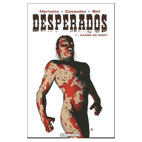 Desperados, Tome 1 : Danse de mort