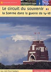 Le circuit du souvenir : La Somme dans la guerre de 14-18