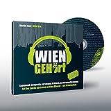Martin Just ´WIEN GEHört: Auf der Suche nach dem echten Wiener ? ein Kriminalfall´