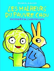 """Afficher """"Une enquête de l'inspecteur Lapou Les malheurs du pauvre chou"""""""