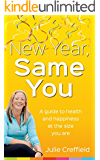 New Year, Same You: A guide to health and happiness at the size you are