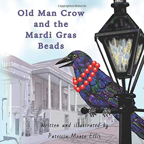 Old Man Crow and the Mardi Gras Beads