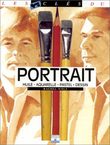 Portrait : Huile, aquarelle, pastel, dessin