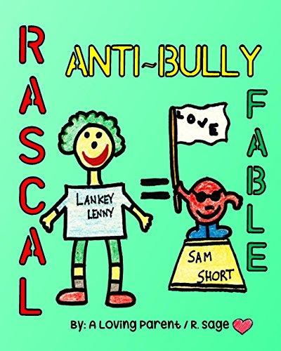 Rascal Anti-Bully Fable