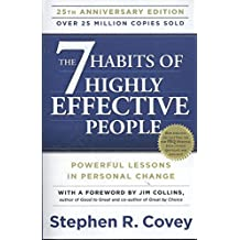 The 7 Habits of Highly Effective People: Powerful Lessons in Personal Change-