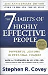 The 7 Habits of Highly Effective People: Anniversary Edition par Stephen R. Covey