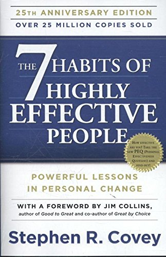 The 7 Habits of Highly Effective People: Anniversary Edition (Free Press)