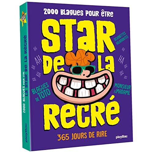 L'almanach 2000 blagues pour être la star de la récré