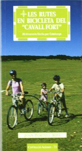 Les rutes en bicicleta del
