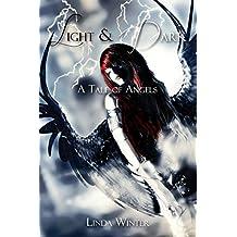Light & Dark: A Tale of Angels [Buch 1]