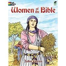 [( Women of the Bible )] [by: John Green] [Jan-2007]