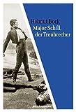 Major Schill, der Treubrecher (Militärverlag)