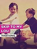 Skip To My Lou im Stil von