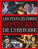 Les plus célèbres mystères de l'histoire