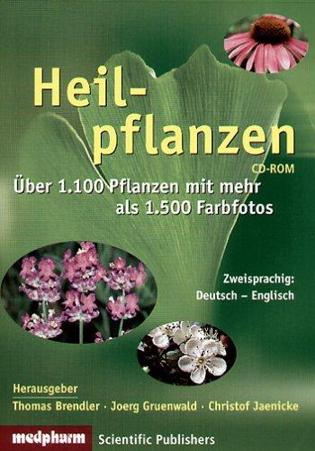 Heilpflanzen. CD-ROM für Windows 95/98/ME/NT/2000/XP. Über 1.100 Pflanzen mit mehr als 1.500 Farbfotos. (Heilpflanzen-therapie)