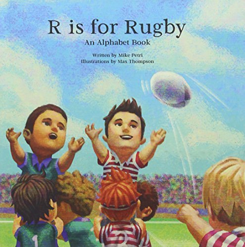 R Is for Rugby: An Alphabet Book by Mike Petri (2015-06-01) par Mike Petri