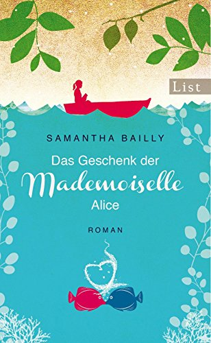 Das Geschenk der Mademoiselle Alice: Roman (German Edition)