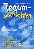 Traumgeschichten, Band 1: Entspannungs- und Konzentrationsübungen im Grundschulunterricht, Mit Audio-CD (1. bis 4. Klasse)