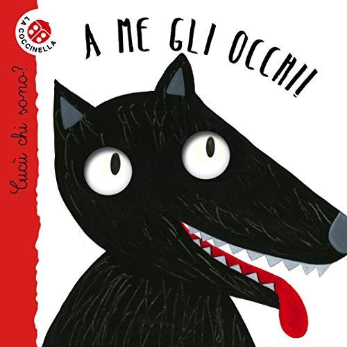 A me gli occhi!: Cucù! Indovinelli in rima (Italian Edition)