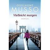 Vielleicht morgen by Guillaume Musso (2015-11-09)