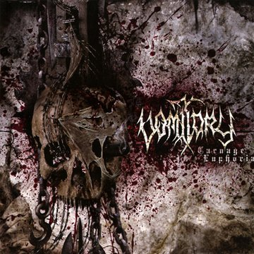 Carnage Euphoria by VOMITORY (2009-08-03)