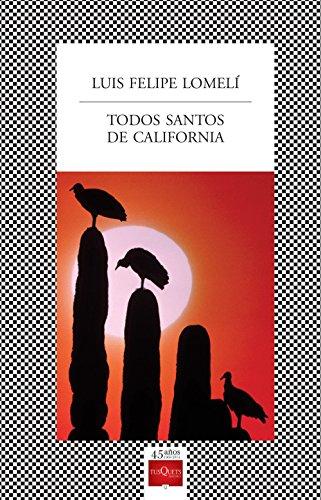 Todos santos de California por Luis Felipe Gómez