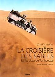 La croisière des sables : Sur les pistes de Tombouctou