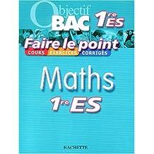Faire le point : Maths, 1ère ES