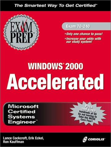 MCSE Windows 2000 Accelerated Exam Prep (Book & CD) por W. Willis