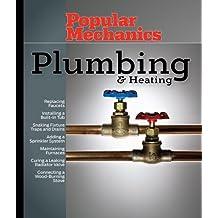 Popular Mechanics Plumbing & Heating