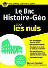 Le Bac Histoire Géo 2016 pour les Nuls par Arnaud