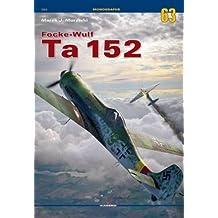 Focke-Wulf Ta 152 (Monographs)