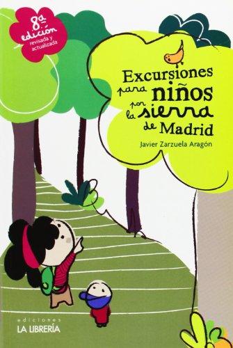 Excursiones para niños por la sierra de Madrid por Javier Zarzuela Aragón