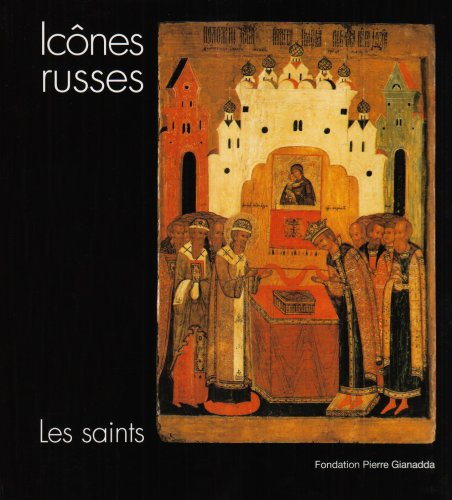 Icônes russes, les saints par Lidia I. Lovleva