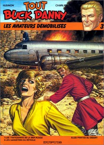 Tout Buck Danny, tome 3 : Les Aviateurs démobilisés