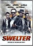Swelter [Region [NTSC] [US kostenlos online stream