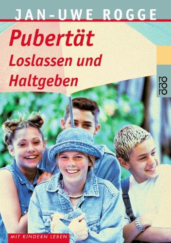Buchseite und Rezensionen zu 'Pubertät. Loslassen und Haltgeben' von Jan-Uwe Rogge
