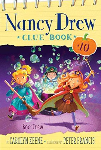 Boo Crew (Nancy Drew Clue Book, Band 10)