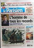 PARISIEN (LE) [No 19801] du 06/05/2008 - SARKOZY A L'ELYSEE DEPUIS UN AN / L'HOMME DE TOUS LES RECORDS - PLUS DE 10 000 MORTS EN BIRMANIE - RICHARD ATTIAS RACONTE SON DEPART A DUBAI - LES SPORTS / COUPE DE FRANCE DE FOOT